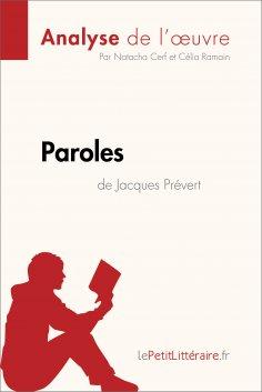 eBook: Paroles de Jacques Prévert (Analyse de l'oeuvre)