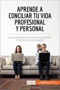 eBook: Aprende a conciliar tu vida profesional y personal