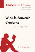ebook: W ou le Souvenir d'enfance de Georges Perec (Analyse de l'oeuvre)