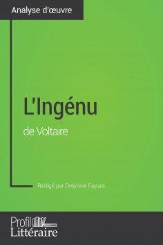 eBook: L'Ingénu de Voltaire (Analyse approfondie)