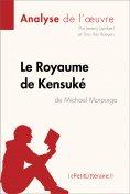 eBook: Le Royaume de Kensuké de Michael Morpurgo (Analyse de l'oeuvre)