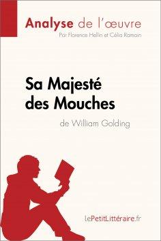 ebook: Sa Majesté des Mouches de William Golding (Analyse de l'oeuvre)