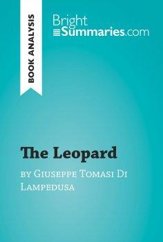 eBook: The Leopard by Giuseppe Tomasi Di Lampedusa (Book Analysis)