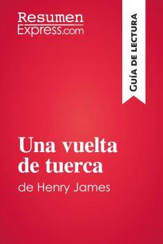 eBook: Una vuelta de tuerca de Henry James (Guía de lectura)