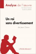 eBook: Un roi sans divertissement de Jean Giono (Analyse de l'oeuvre)