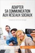 eBook: Adapter sa communication aux réseaux sociaux
