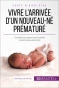 eBook: Vivre l'arrivée d'un nouveau-né prématuré