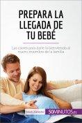 eBook: Prepara la llegada de tu bebé