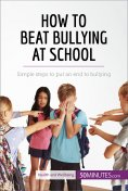 eBook: How to Beat Bullying at School