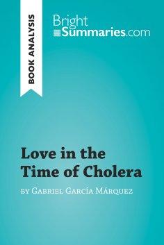 eBook: Love in the Time of Cholera by Gabriel García Márquez (Book Analysis)