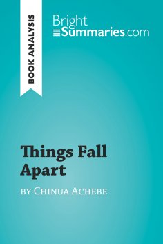 eBook: Things Fall Apart by Chinua Achebe (Book Analysis)