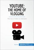eBook: YouTube, The Home of Vlogging