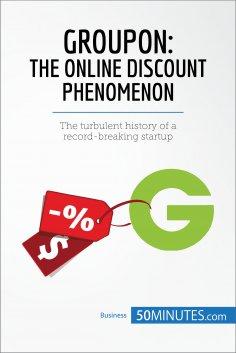 eBook: Groupon, The Online Discount Phenomenon