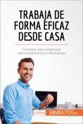 eBook: Trabaja de forma eficaz desde casa