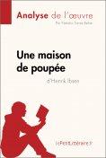 ebook: Une maison de poupée de Henrik Ibsen (Analyse de l'oeuvre)
