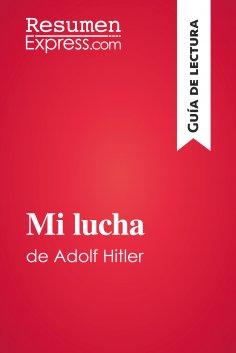 eBook: Mi lucha de Adolf Hitler (Guía de lectura)