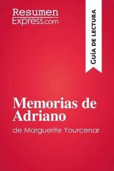 eBook: Memorias de Adriano de Marguerite Yourcenar (Guía de lectura)