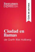 eBook: Ciudad en llamas de Garth Risk Hallberg (Guía de lectura)