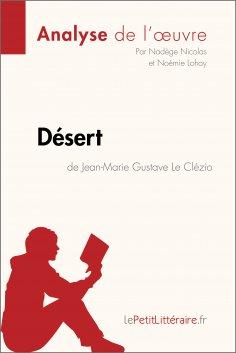 eBook: Désert de Jean-Marie Gustave Le Clézio (Analyse de l'oeuvre)