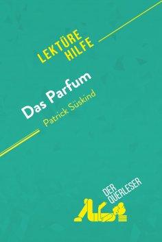 ebook: Das Parfum von Patrick Süskind (Lektürehilfe)