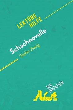 eBook: Schachnovelle von Stefan Zweig (Lektürehilfe)