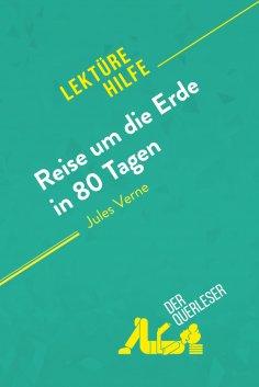 ebook: Reise um die Erde in 80 Tagen von Jules Verne (Lektürehilfe)