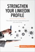 eBook: Strengthen Your LinkedIn Profile