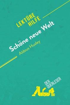 ebook: Schöne neue Welt von Aldous Huxley (Lektürehilfe)
