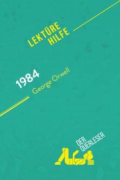 ebook: 1984 von George Orwell (Lektürehilfe)