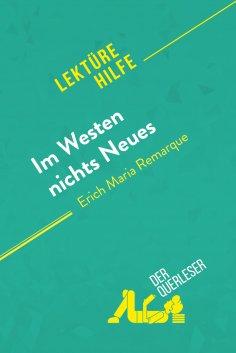 eBook: Im Westen nichts Neues von Erich Maria Remarque (Lektürehilfe)
