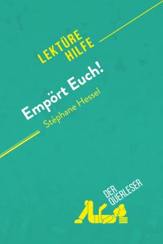 eBook: Empört Euch! von Stéphane Hessel (Lektürehilfe)
