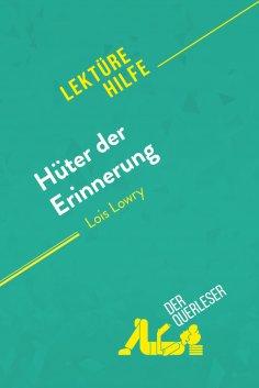 ebook: Hüter der Erinnerung von Lois Lowry (Lektürehilfe)