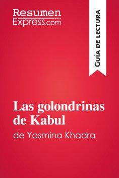 eBook: Las golondrinas de Kabul de Yasmina Khadra (Guía de lectura)