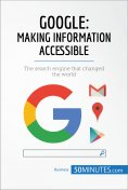eBook: Google, Making Information Accessible