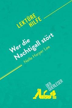 ebook: Wer die Nachtigall stört von Nell Harper Lee (Lektürehilfe)