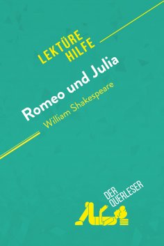 ebook: Romeo und Julia von William Shakespeare (Lektürehilfe)