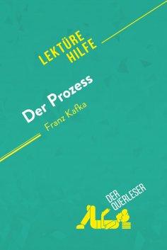 eBook: Der Prozess von Franz Kafka (Lektürehilfe)