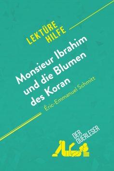 ebook: Monsieur Ibrahim und die Blumen des Koran von Éric-Emmanuel Schmitt (Lektürehilfe)