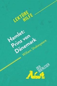 ebook: Hamlet: Prinz von Dänemark von William Shakespeare (Lektürehilfe)