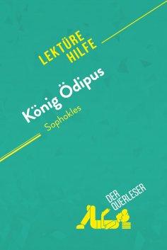 ebook: König Ödipus von Sophokles (Lektürehilfe)