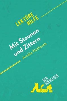 eBook: Mit Staunen und Zittern von Amélie Nothomb (Lektürehilfe)