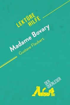 eBook: Madame Bovary von Gustave Flaubert (Lektürehilfe)