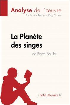 ebook: La Planète des singes de Pierre Boulle (Analyse de l'œuvre)