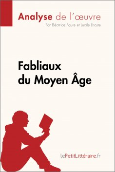 eBook: Fabliaux du Moyen Âge (Analyse de l'œuvre)
