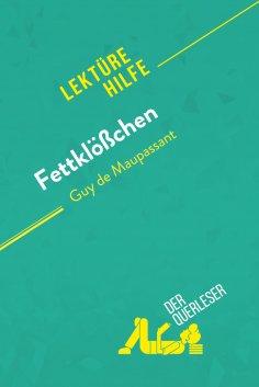 eBook: Fettklößchen von Guy de Maupassant (Lektürehilfe)