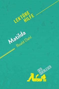 eBook: Matilda von Roald Dahl (Lektürehilfe)