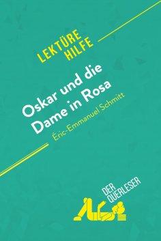 ebook: Oskar und die Dame in Rosa von Éric-Emmanuel Schmitt (Lektürehilfe)