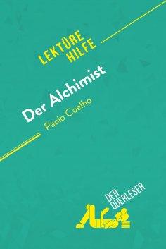 eBook: Der Alchimist von Paulo Coelho (Lektürehilfe)