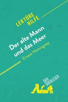 eBook: Der alte Mann und das Meer von Ernest Hemingway (Lektürehilfe)