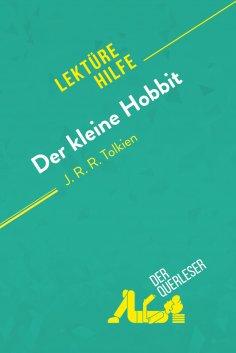 ebook: Der kleine Hobbit von J. R. R. Tolkien (Lektürehilfe)
